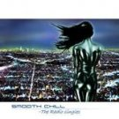 SMOOTH CHILL THE RADIO SINGLES COLDCUT PITCH BLACK CD