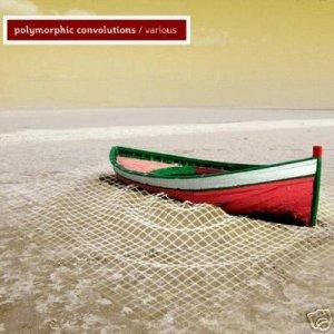 POLYMORPHIC CONVOLUTIONS ADHAM SHAIKH ZEN LEMONADE CD