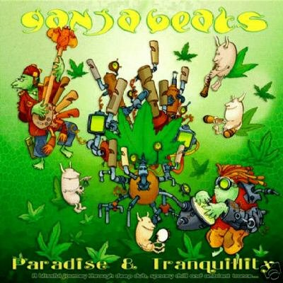 GANJA BEATS PARADISE & AND TRANQUILITY RARE AMBIENT CD