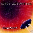 EAT STATIC IMPLANT RARE 1994 OOP COLLECTORS TRANCE CD Item number: 280128294085