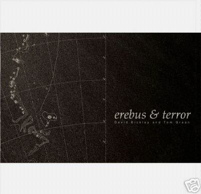 DAVID BICKLEY & TOM GREEN EREBUS & TERROR COLLECTORS CD