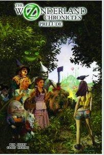 The Oz Wonderland Chronicles Prelude TP