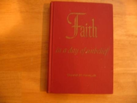 1960 FAITH in a day of unbelief