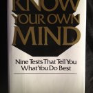 Know Your Own Mind [Hardcover]