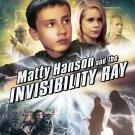 Matty Hanson & The Invisibility Ray (2011)