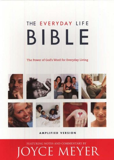 The Everyday Life Bible: The Power of God's Word for Everyday Living
