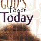 SMITH WIGGLESWORTH EXPERIENCING GOD'S POWER TODAY