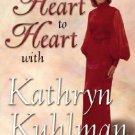 KATHRYN KUHLMAN HEART TO HEART