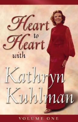 KATHRYN KUHLMAN HEART TO HEART