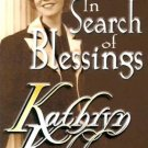 KATHRYN KUHLMAN IN SEARCH OF BLESSINGS
