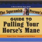 The Squeamish Person's Guide to Pulling Your Horse's Mane