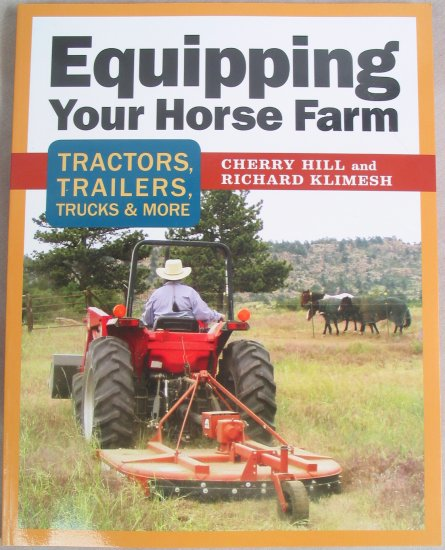 Equipping Your Horse Farm Soft Cover Book