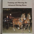 Drive on: Training and Showing the Advanced Driving Horse