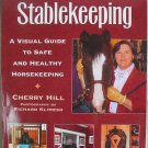 Stablekeeping Soft Cover Book by Cherry Hill