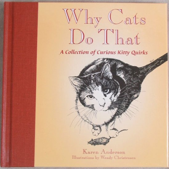 Why Cats Do That Hard Cover Book