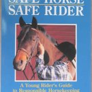 Safe Horse, Safe Rider Soft Cover Book