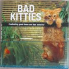 Bad Kitties Hard Cover Book