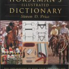 The Horseman's Illustrated Dictionary Soft Cover Book