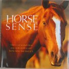 Horse Sense Hard Cover Book