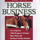 Starting & Running Your Own Horse Business Soft Cover Book