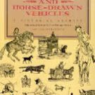 Horses And Horse-Drawn Vehicles Soft Cover Book