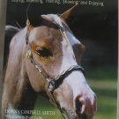 The Book of Miniature Horses Buying, Breeding, Training, Showing and Enjoying