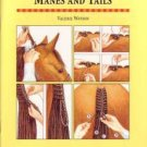 Manes and Tails by Valerie Watson