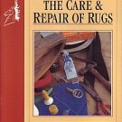 The Care & Repair of Rugs