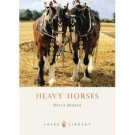 Heavy Horses Soft Cover Book
