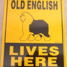 Old English Lives Here Yard Sign
