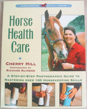 Horse Health Care Soft Cover Book