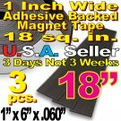 3pcs - 1in. x 6in. Magnet Tape Adhesive Magnetic Strips Craft Flat 18 sq. in.