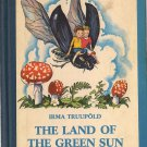 VINTAGE KIDS BOOK The Land of the Green Sun