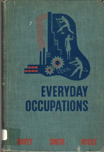 Everyday Occupations - 1941 - Vintage Book