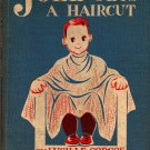 Joel Gets a Haircut - Lucille Corcos - 1952 - Vintage Kids Book