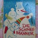 Die Schneemanner (The Snowmen) - Annelies Umlauf-Lamatsch - Emanuela Wallenta - 1969 - Vintage Book