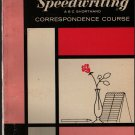 Speedwriting ABC Shorthand Correspondence Course Volume Three - 1966 - Vintage Text Book