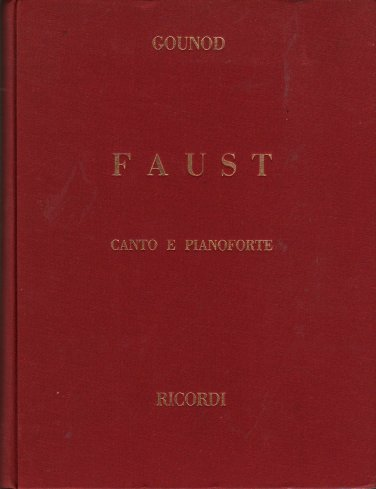 Faust Canto E Pianoforte - Charles Gounod - 1944 - Vintage Music Book