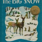The Big Snow - Berta and Elmer Hader - 1976 - Vintage Kids Book