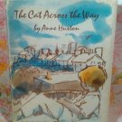 The Cat Across the Way - Signed - Anne Huston - Velma Ilsley - 1968 - Vintage Book