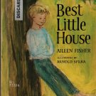 Best Little House – First Printing - Aileen Fisher - Arnold Spilka - 1966 - Vintage Kids Book