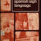 Spanish Sign Language - G. J. Bawcutt - 1979 - Vintage Language Instruction Book
