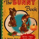 The Bunny Book A Bonnie Book with Two Pop-Ups - Nan Pollard - 1949 - Vintage Kids Book