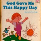 God Gave Me This Happy Day - Obata Design - 1970s - Vintage Kids Book