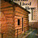 Lincoln Lived Here - Lincoln Heritage Trail - Walter H. Miller - 1971 - Vintage museum Book