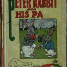 Peter Rabbit and His Pa - Louise A. Field - Virginia Albert - 1916 - Vintage Kids Book