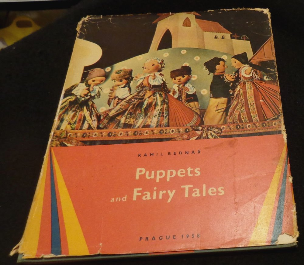 """Vintage Book """"Puppets and Fairy Tales""""  Kamil Bednar Prague 1958 1st Edition DJ"""