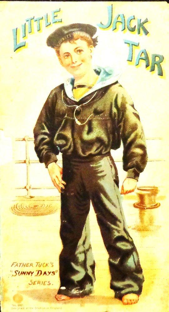 "1st Edition Little Jack Tar  Father Tuck's ""Sunny Days"" Series #2027 Circa 1890"