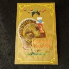 Vintage Thanksgiving Postcard  Embossed Design Divided Back Postmarked