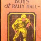 1916 The Rushton Boys at Rally Hall bhy Spencer Davenport 1916 Whitman Pub.